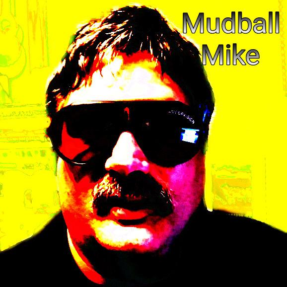 Mudball Mike